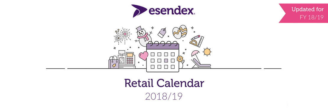 updated the 201819 retail calendar key dates to plan for a successful year