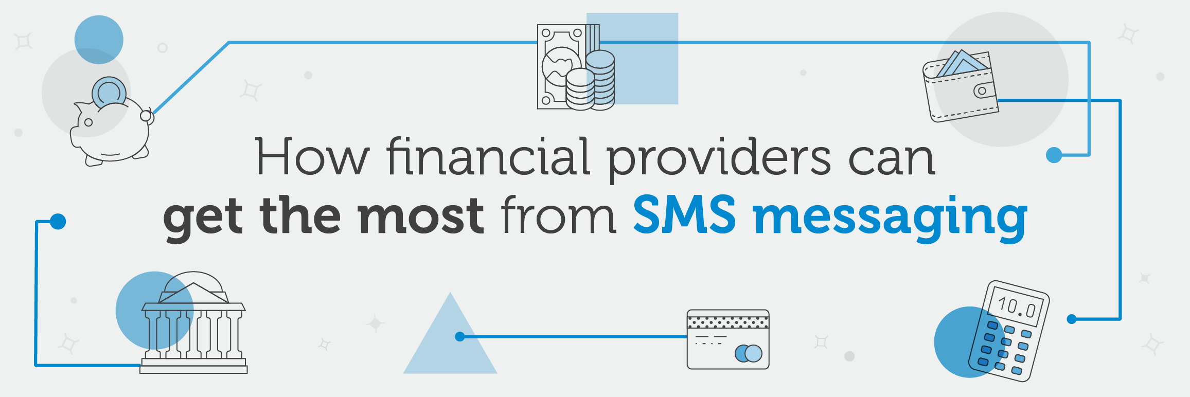 How financial providers can get the most from SMS