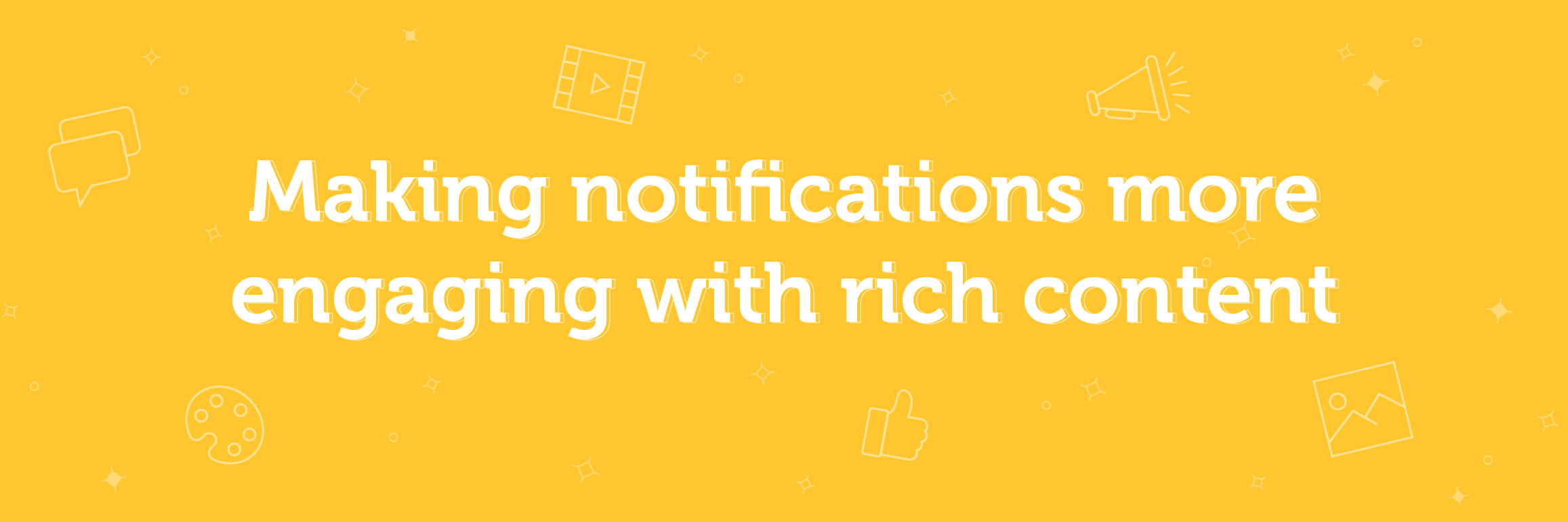 engaging notifications with rich sms