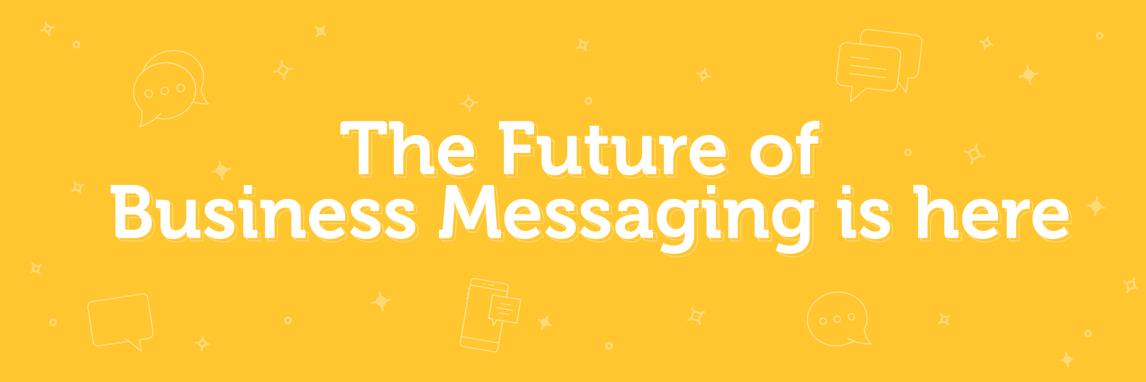 The future of business messaging