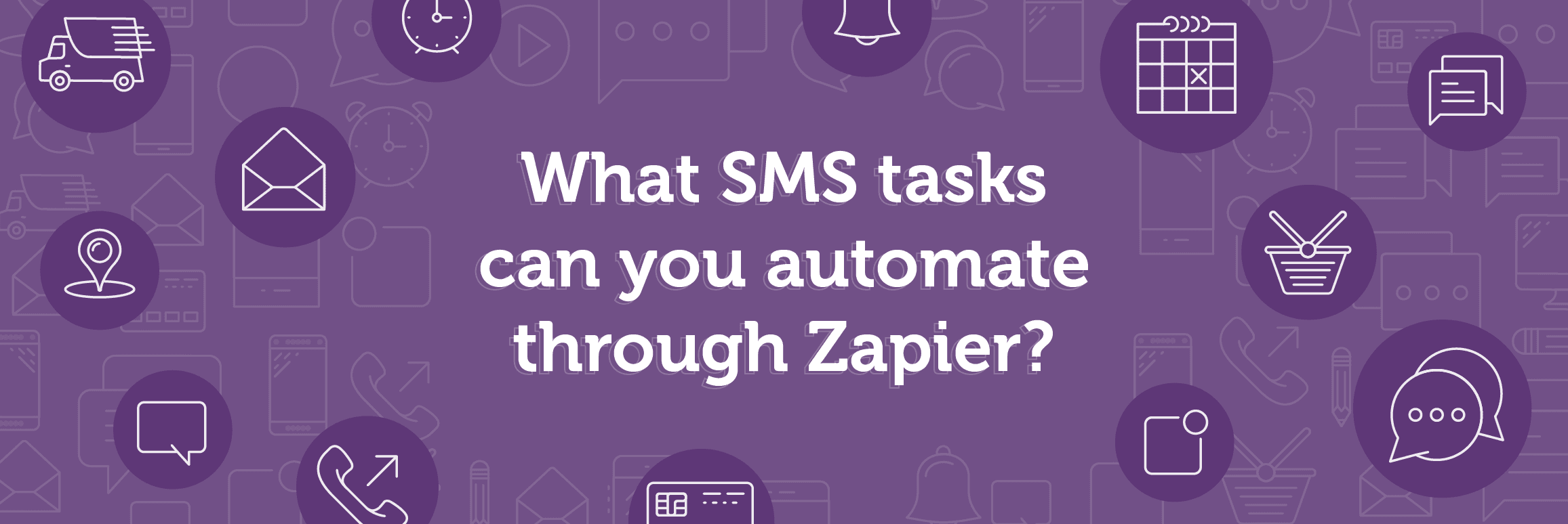 what sms tasks can you automate through zapier