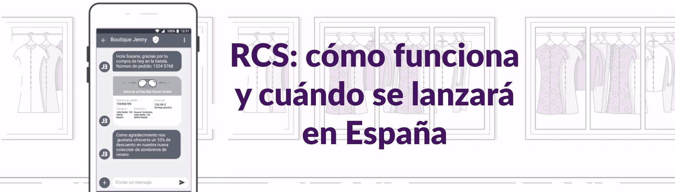 RCS: cómo funciona y cuándo se lanzará en España