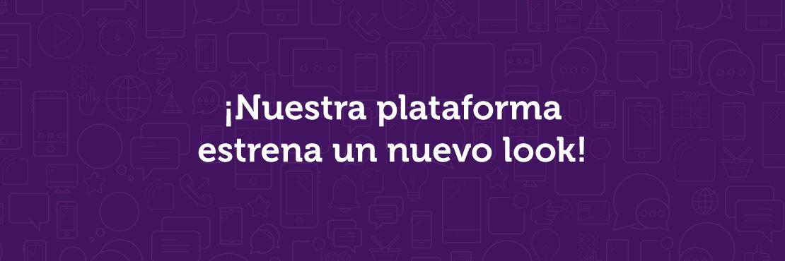 ¡Nuestra plataforma estrena nuevo look!