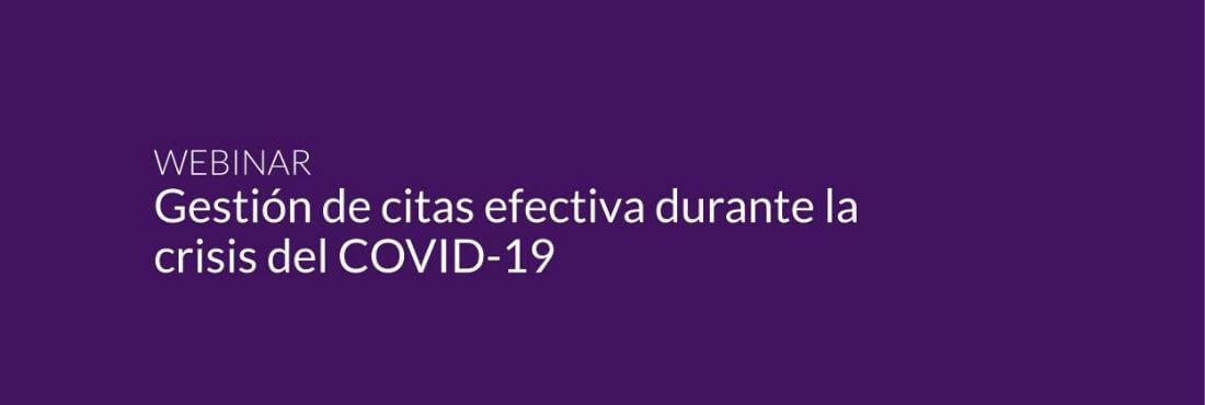 Header image saying Gestión de citas efectiva durante la crisis del COVID-19