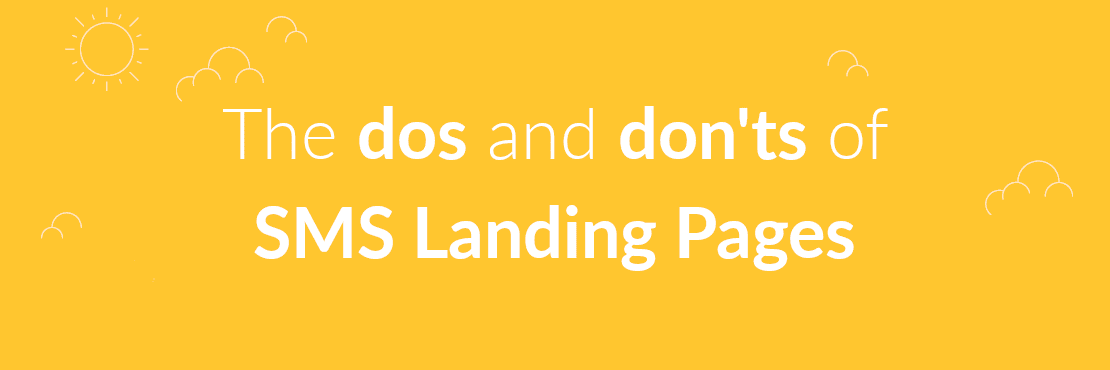 Banner image of the dos and don'ts of SMS Landing Pages