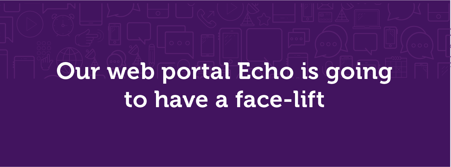 The Esendex web SMS portal Echo is going to have a face-lift