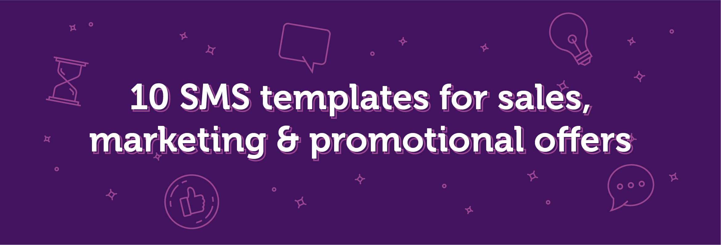 10 sms templates for sales, marketing and promotional offers