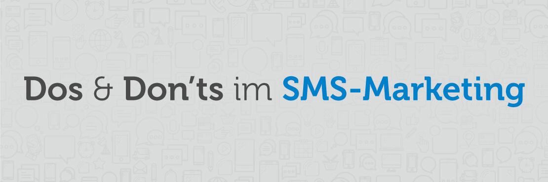 Dos & Don'ts im SMS Marketing