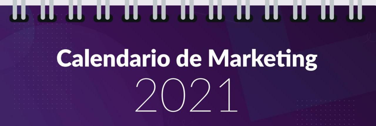 Calendario de Marketing 2021 Esendex