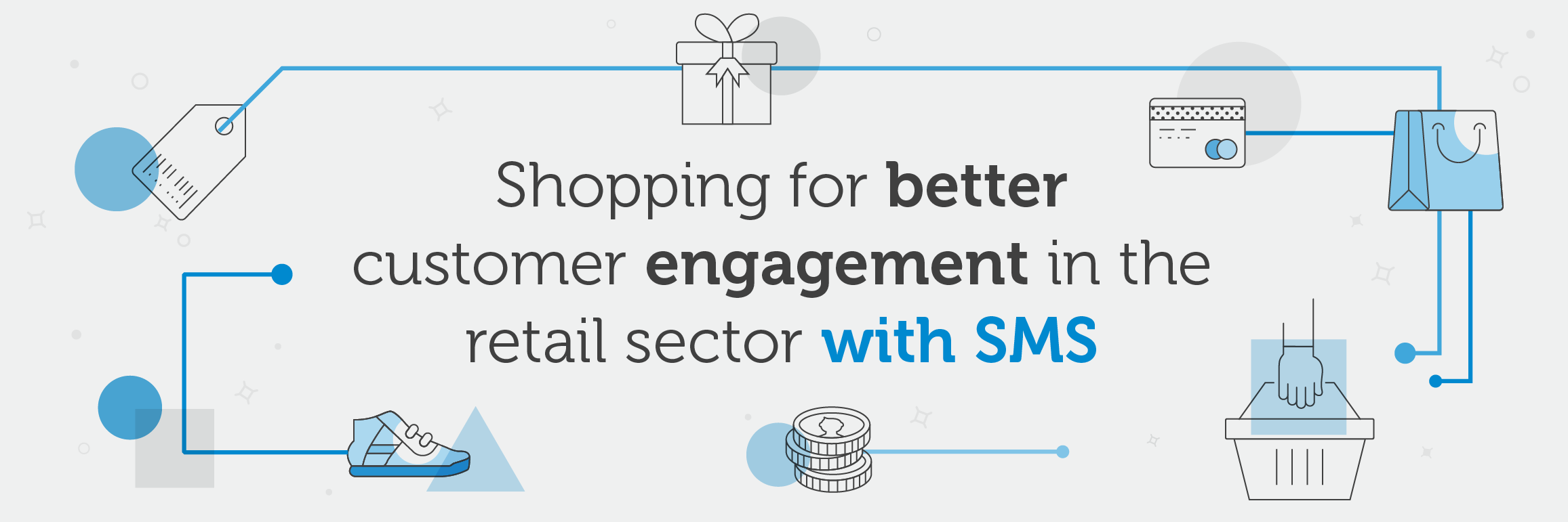Shopping for better customer engagement in the retail sector with SMS