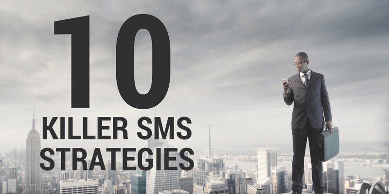10 sms marketing strategies