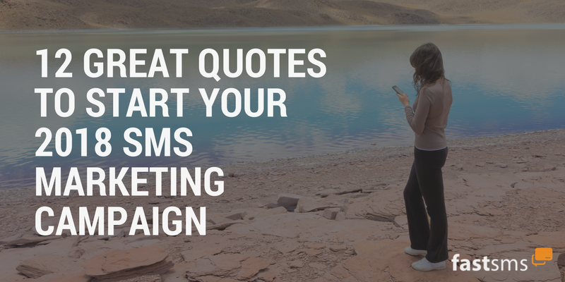 12 powerful quotes for SMS Marketing