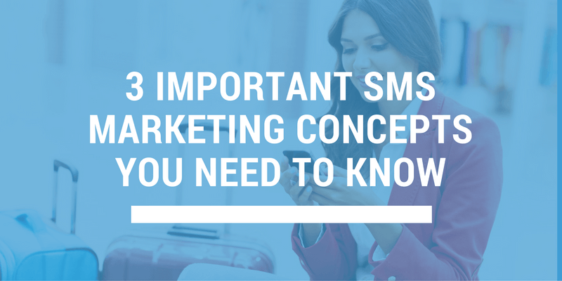 important sms marketing concepts