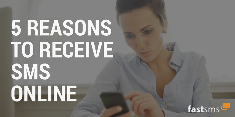 5 Reasons to Receive SMS Online