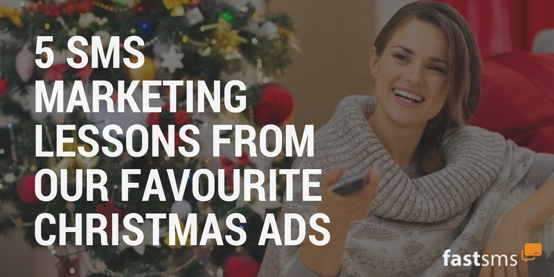 SMS Marketing lessons from the nation's favourite festive ads