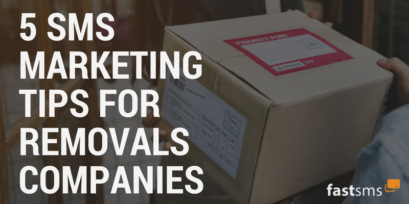5 SMS Marketing Tips for Removals Companies