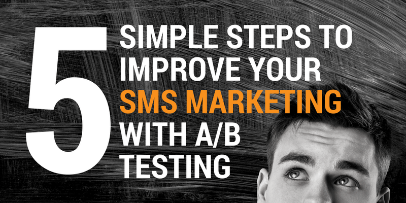 ideas for a/b testing of sms messages