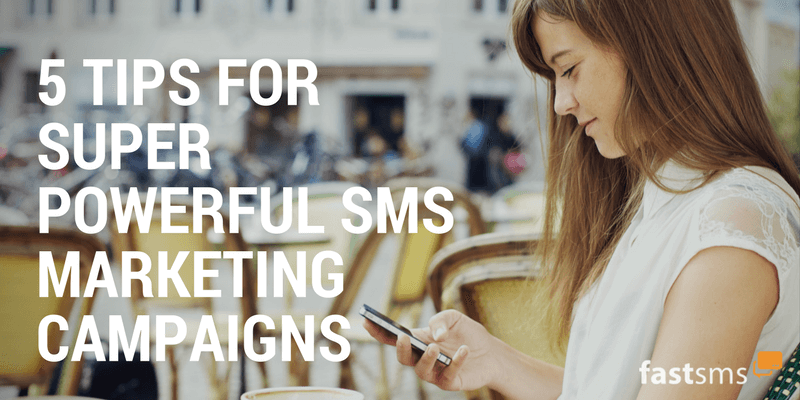 5 tips for sms marketing campaigns