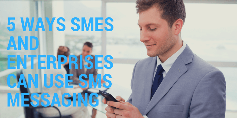 sms messaging 5 key uses