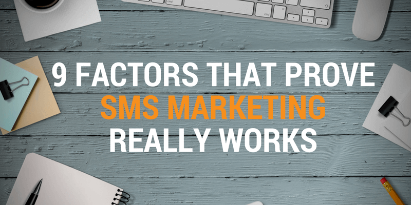why sms marketing really works
