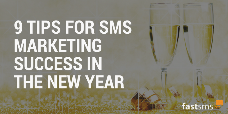 9 SMS Marketing tips for 2018