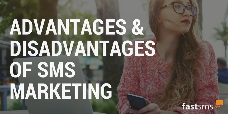 Advantages & Disadvantages of SMS Marketing
