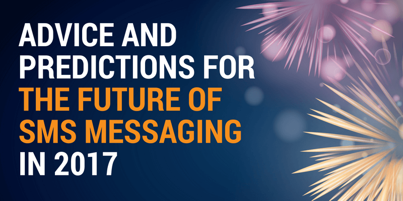 sms messaging 2017 predictions