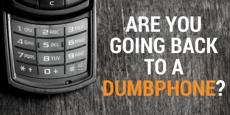 smartphone or dumbphone