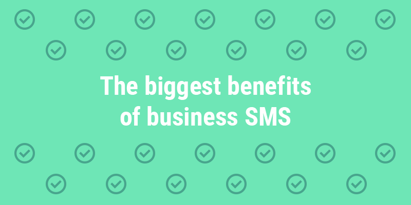Benefits of business SMS
