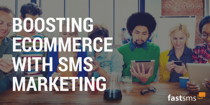 boost ecommerce with sms marketing