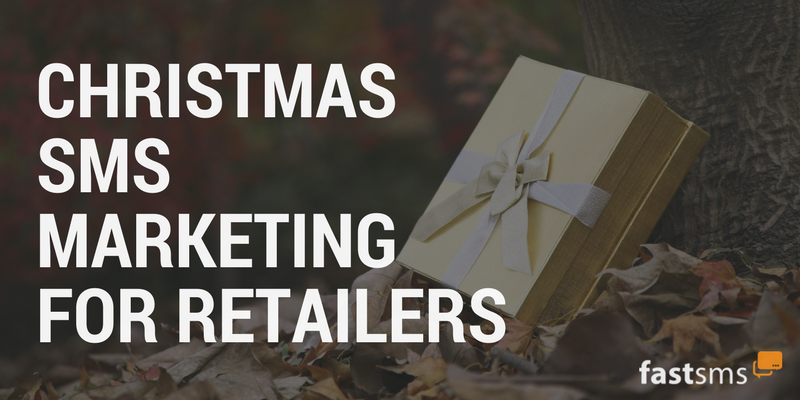 Christmas SMS Marketing for retailers