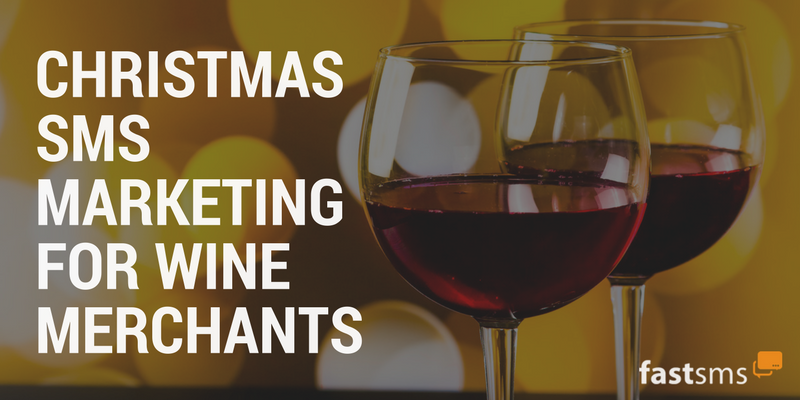 Christmas SMS Marketing for last minute wine sales