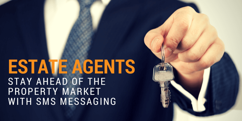 Estate agents, stay ahead of the real estate market with SMS messaging