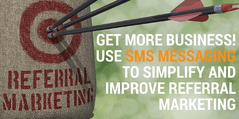 referral marketing via sms messaging