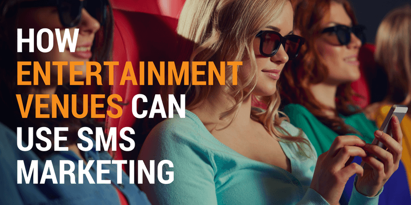 sms marketing for entertainment venues