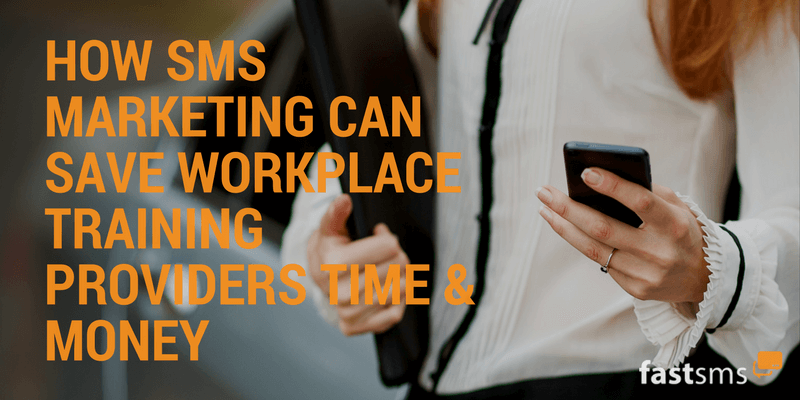 Workplace training providers save time and money with SMS