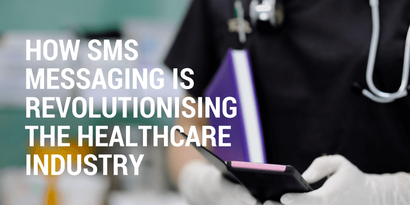 sms messaging benefits healthcare industry