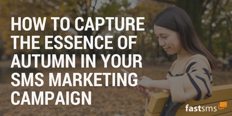 How to capture the essence of autumn in your SMS Marketing campaign