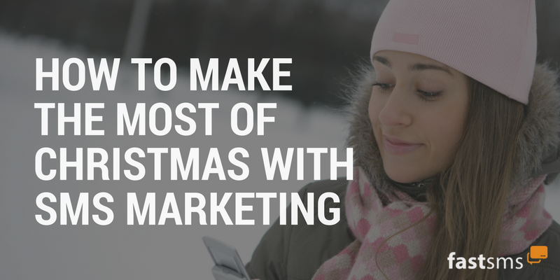 How to Make the Most of Christmas with SMS Marketing
