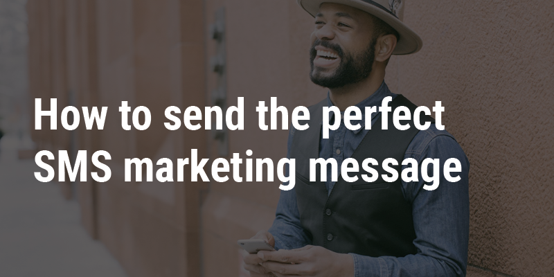 How to send the perfect marketing message