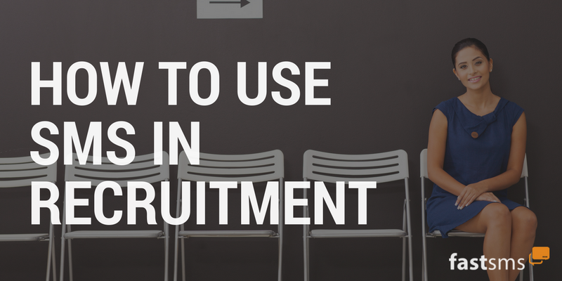 How to use SMS in Recruitment