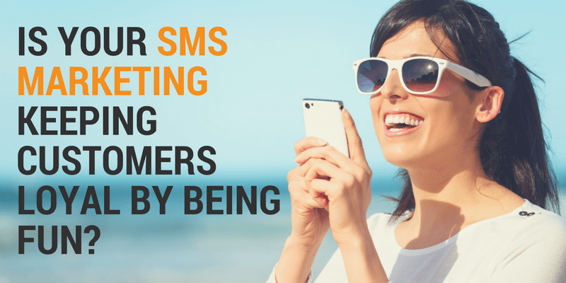 sms marketing can be fun