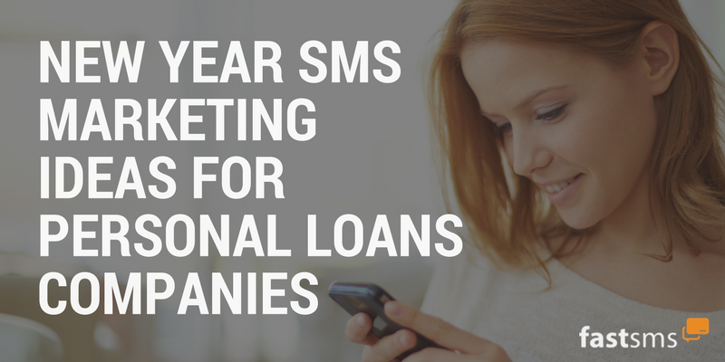 7 SMS Marketing tips for Personal Loans providers