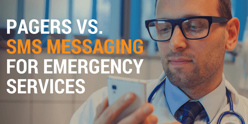Pagers vs. SMS Messaging for Emergency Services