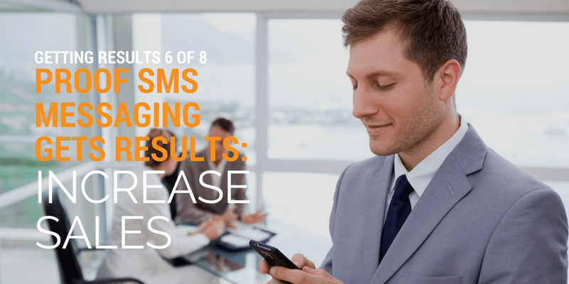 increase sales with sms messaging