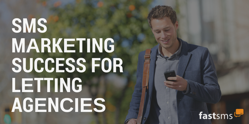 SMS Marketing success for letting agencies
