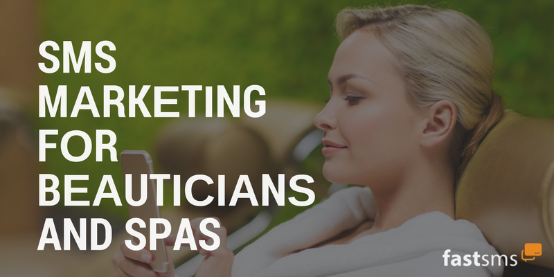 SMS Marketing for beauticians and Spas