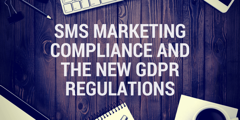 sms marketing gdpr regulations