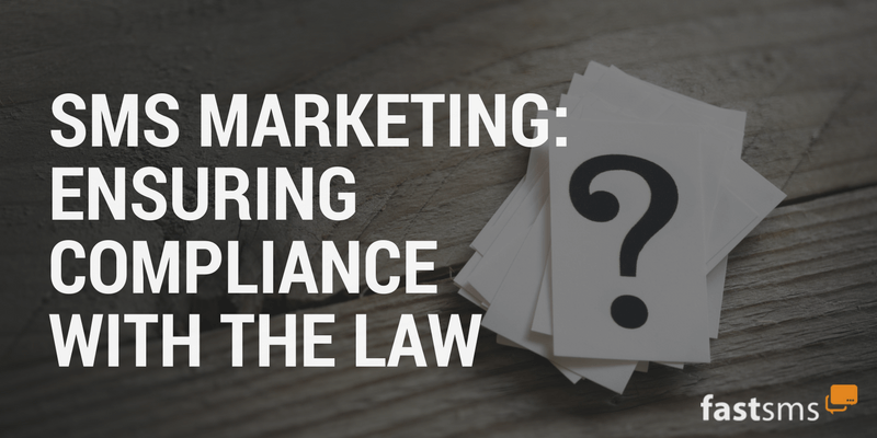 SMS Marketing: Ensuring Compliance with the Law
