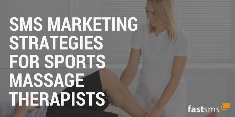 SMS Marketing Strategies for Sports Massage Therapists
